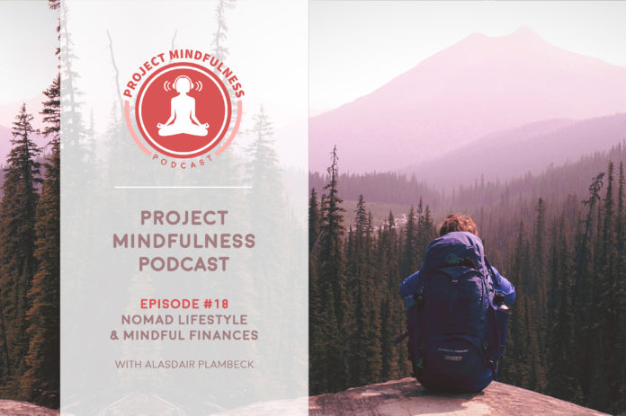 In this episode I talk with Alasdair Plambeck about mindful finances and simple living