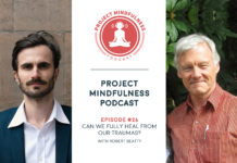 Project Mindfulness Podcast episode 26 with Robert Beatty