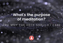 Why should I care about meditation and what is the purpose